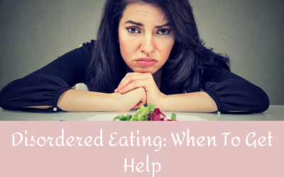 Disordered Eating: When to get help