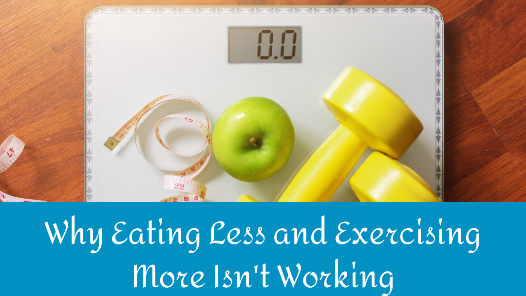 scale with apple and weights on it Why Eating Less and Exercising More Isn't Working | Nutrition and Therapy