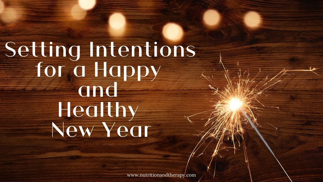 Happy and Healthy New Year Post | Nutrition and Therapy