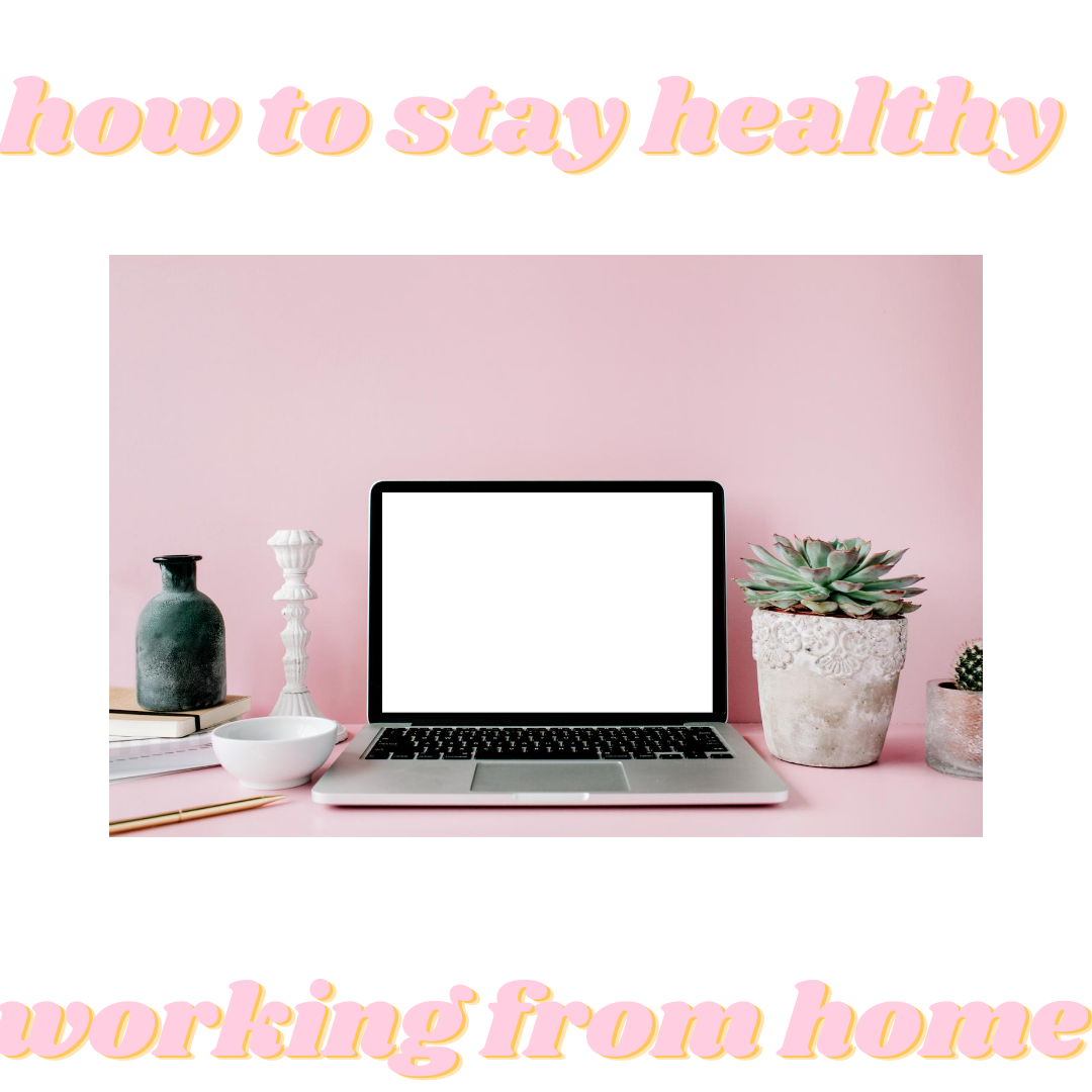 productive & healthy working from home tips