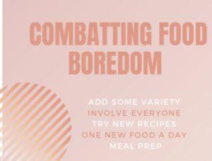 Combatting Food Boredom