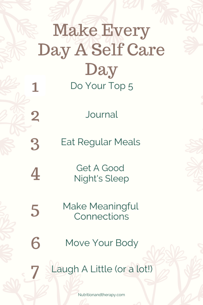Make Every Day A Self Care Day | Nutrition and Therapy