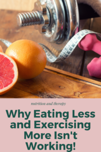 Why eating less and exercising more isn't working
