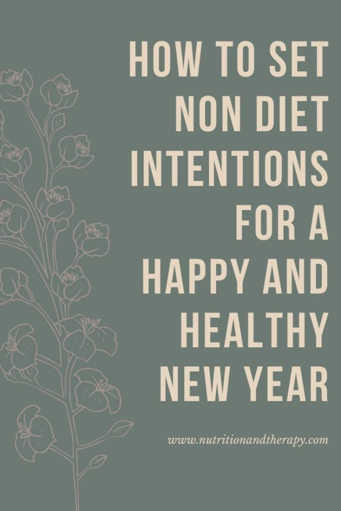 Non diet intentions for a happy and healthy new year | Nutrition and Therapy